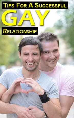 Tips For a Successful Gay Relationship